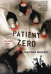 Patient Zero (Joe Ledger #1) (Jonathan Maberry)