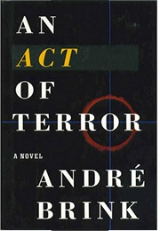 An Act of Terror (Andre Brink)