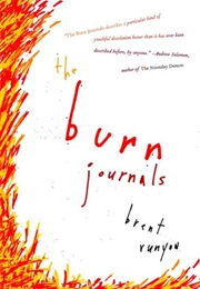 The Burn Journals (Brent Runyon)