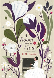 A Room With a View (E.M. Forster)