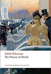 The House of Mirth (Edith Wharton)