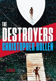The Destroyers (Christopher Bollen)