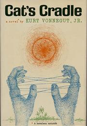 Cat's Cradle, by Kurt Vonnegut