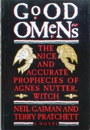 Good Omens (Neil Gaimon and Terry Pratchett)