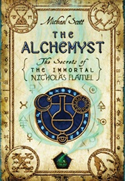 The Alchemist - The Secrets of the Immortal Nicholas Flamel (Michael Scott)
