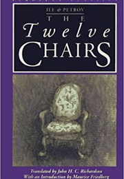 The Twelve Chairs (Ilya Ilf & Yevgeny Petrov)