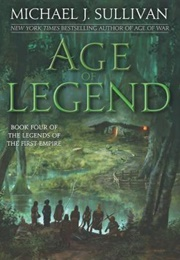 Age of Legend (Michael J. Sullivan)