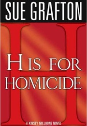 H Is for Homicide (Sue Grafton)
