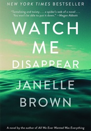Watch Me Disappear (Janelle Brown)