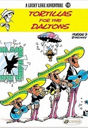 Lucky Luke Tortillas for the Daltons (René Goscinny)