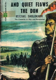 And Quiet Flows the Don (Mikhail Sholokhov)