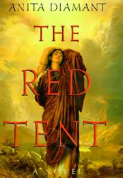 The Red Tent,	By Anita Diamant
