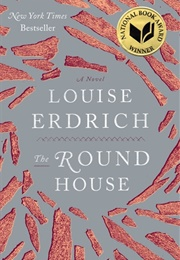 Louise Erdrich (The Round House)