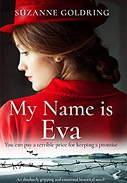 My Name Is Eva (Suzanne Goldring)