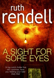 A Sight for Sore Eyes (Ruth Rendell)