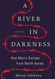 A River in Darkness (Masaji Ishikawa)