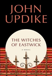 The Witches of Eastwick (John Updike)