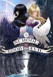 The School for Good and Evil (Soman Chainani)