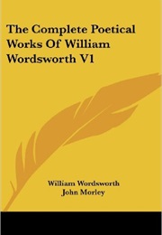 The Complete Poetical Works of William Wordsworth (William Wordsworth)