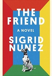 The Friend (Sigrid Nunez)
