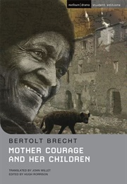 Mother Courage and Her Children (Bertolt Brecht)
