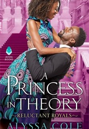 A Princess in Theory (Alyssa Cole)