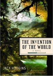 The Invention of the World (Jack Hodgins)