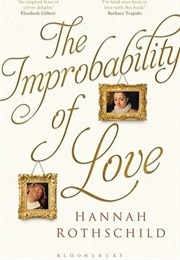 The Improbability of Love (Hannah Rothschild)