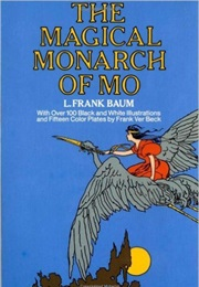 The Magical Monarch of Mo (L Frank Baum)