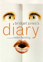Bridget Jones's Diary (Helen Fielding)