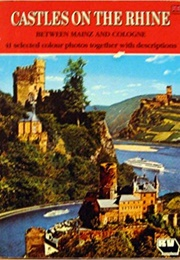 The Rhine From Mainz to Cologne (Eugen Hollerbach)