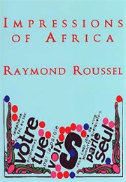 Impressions of Africa (Raymond Roussel)