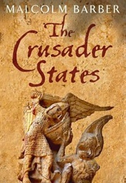 The Crusader States (Malcolm Barber)