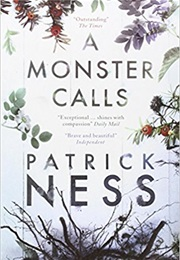 A Monster Calls (Patrick Ness)