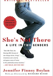 She's Not There: A Life in Two Genders (Jennifer Finney Boylan)