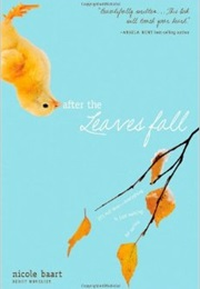 After the Leaves Fall (Nicole Baart)