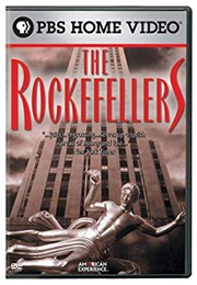 American Experience:  the Rockefellers (2007)