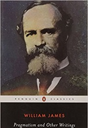 Pragmatism and Other Writings (William James)
