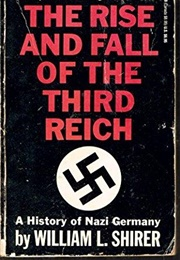 The Rise and Fall of the Third Reich (William Shirer)