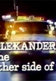 Alexander: The Other Side of Dawn (1977)