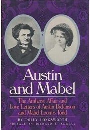 Austin and Mabel (Austin Dickinson and Mabel Loomis Todd)