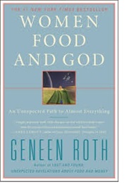 Women Food and God (Geneen Roth)