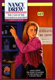 The Case of the Dangerous Solution (Carolyn Keene)