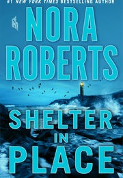 Shelter in Place (Nora Roberts)