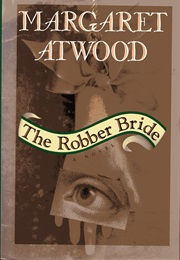 The Robber Bride (Margaret Atwood)
