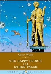 The Happy Prince and Other Tales (Oscar Wilde)