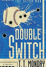 Double Switch (Monday)