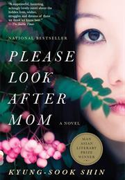 Please Look After Mother by Kyung Sook Shin