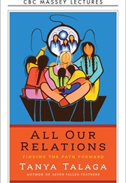 All Our Relations (Tanya Talaga)
