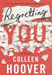 Regretting You (Colleen Hoover)
